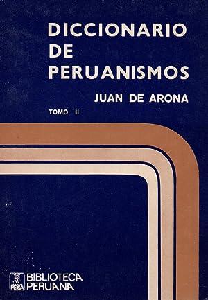 Diccionario de peruanismos-2 vol.-: Juan de Arona