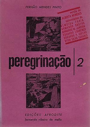 Peregrinacao/2: Fernao Mendes Pinto