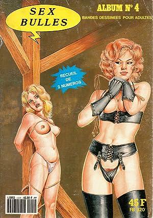 Sex bulles,album N°4,recueil de 2 numeros,BD pour: Chris.W.G. Colber