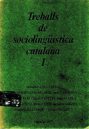 Treballs de sciolinguistica catalana-N°1-: Domenec J.Bernardo,Antoni M.