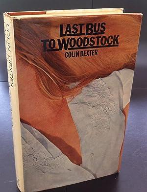 Last Bus To Woodstock ( SCARCE ): Dexter , Colin