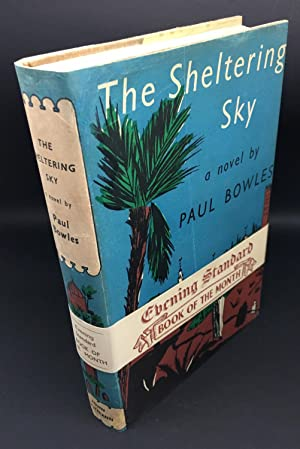 The Sheltering Sky: Bowles , Paul