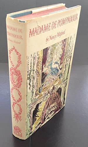 Madame De Pompadour (Signed By The Author): Mitford , Nancy