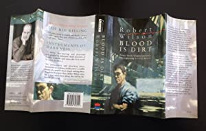 Blood Is Dirt (Signed By The Author): Wilson, Robert