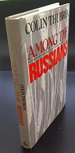 Among The Russians (Signed By The Author)