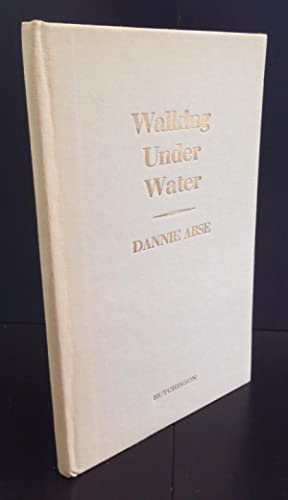 Walking Under Water (Signed By The Author): Abse, Dannie