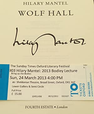 Wolf Hall (Signed By The Author On The Day She Received The Oxford Bodleian Libraries Medal): ...