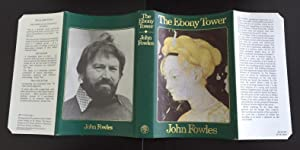 The Ebony Tower (Signed By The Author): Fowles, John