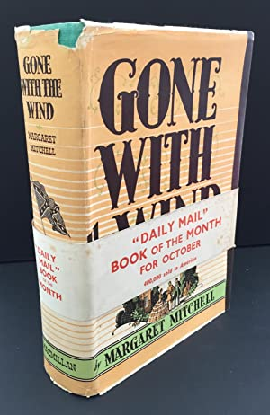 Gone With The Wind (First UK Edition: Mitchell, Margaret