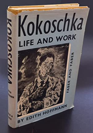 Kokoschka. Life and Work. With two essays by Oskar Kokoschka and a foreword by Herbert Read (Long H...