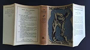 The Harvest Is Past (With The Bip Pares Wrapper): Home, Michael (Christopher Bush)