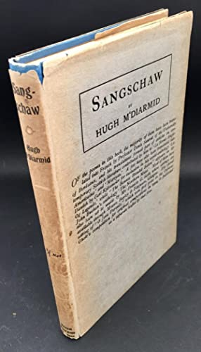 Sangschaw ( Inscribed and Signed By The: M'Diarmid, Hugh