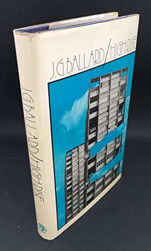 High Rise (Signed By The Author): Ballard, J.G.