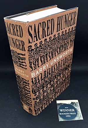 Sacred Hunger ( Signed By the Author: Unsworth, Barry