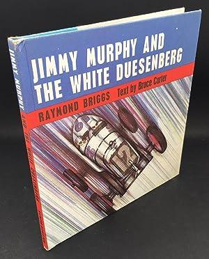 Jimmy Murphy And The White Duesenberg: Briggs, Raymond