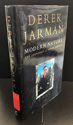 Modern Nature , The Journals of Derek Jarman : Signed By The Author