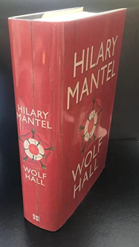 Wolf Hall : Signed By The Author: Mantel, Hilary