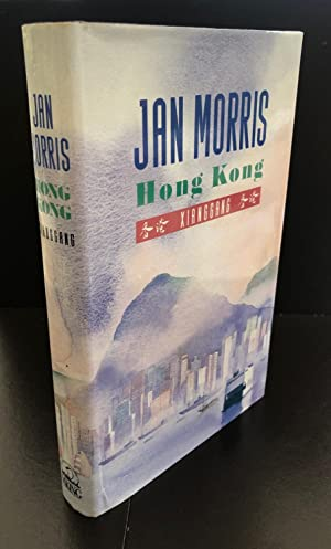Hong Kong Xianggang : Signed By The Author In Hong Kong In The Year Of Publication