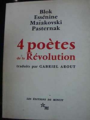 4 poétes de la révolution traduits par: Blok Essénine Maiakovski