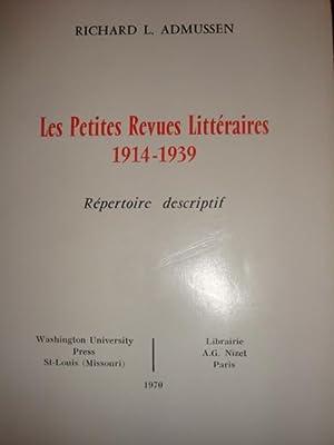 Les petites revues littéraires 1914-1939 répertoire descriptif: Richard L.Admussen