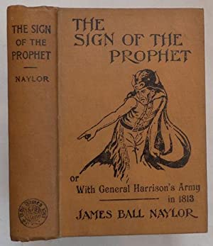 The Sign of the Prophet The Tale: NAYLOR James Ball