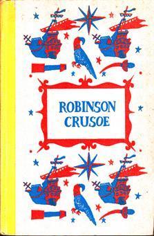 Robinson Crusoe: defoe, daniel; kredel,