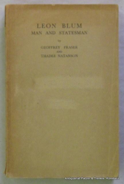 Leon Blum. Man and Statesman. London, Gollancz,: Blum, Leon. --