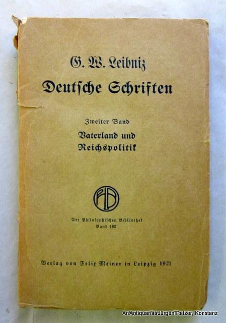 Vaterland und Reichspolitik. Hrsg. von Walther Schmied-Kowarzik.: Leibniz, Gottfried Wilhelm.