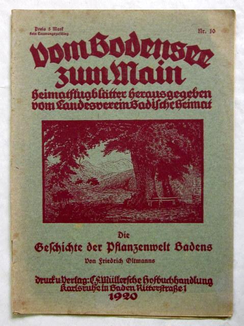Die Geschichte der Pflanzenwelt Badens. Karlsruhe, Müller,: Oltmanns, Friedrich.