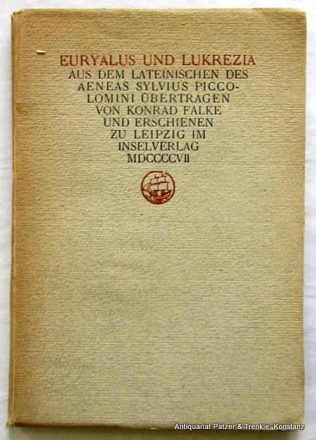 Euryalus und Lukrezia. Aus dem Lateinischen übertragen: Piccolomini, Aeneas Sylvius.