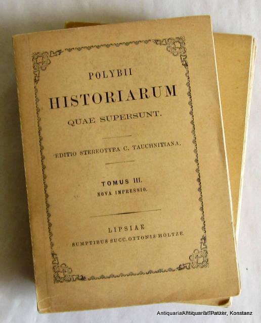Historiarum quae supersunt. Accedunt excerpta Vaticana ab: Polybios.
