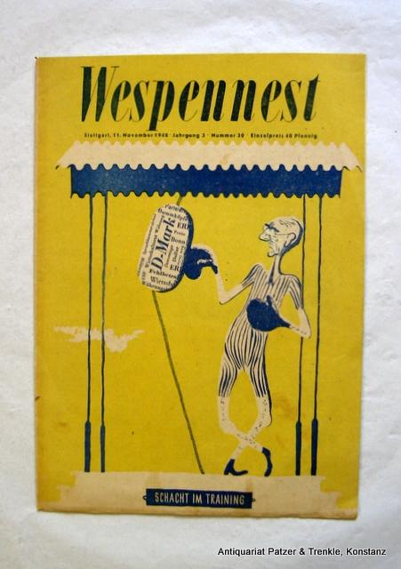 Jg. 3, Nr. 30. (11. November 1948). Unabhängige satirische Wochenschrift. Stuttgart, Heidorn-Verlag, 1948. 30 : 21,8 cm. 12 nicht numm. S. mit einigen Abb. u. Zeichungen sowie ganzs. Umschlagillustrationen.