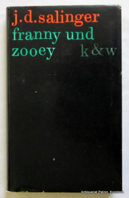 Franny und Zooey. Aus dem Amerikan. von: Salinger, Jerome D.