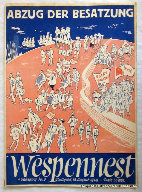Jg. 4, Nr. 9 (18. August 1949). Unabhängige satirische Wochenschrift. Stuttgart, Heidorn-Verlag, 1949. 30 : 21,8 cm. 11 S. mit einigen Abb. u. Zeichungen sowie ganzs. Umschlagillustrationen.