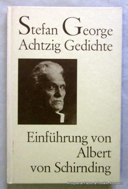 Achtzig Gedichte. Auswahl u. einführendes Nachwort von: George, Stefan.