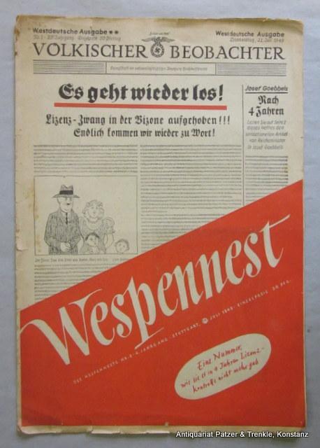 Jg. 4, Nr. 8 (21. Juli 1949). Unabhängige satirische Wochenschrift. Stuttgart, Heidorn-Verlag, 1949. 30 : 21,8 cm. 12 S. mit zahlreichen Karikaturen sowie ganzseitigen Umschlagillustrationen.