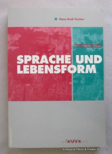 Sprache und Lebensform. Wittgenstein über Freud und: Wittgenstein. -- Fischer,