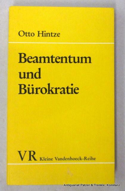 Beamtentum und Bürokratie. Herausgegeben u. eingeleitet von: Hintze, Otto.