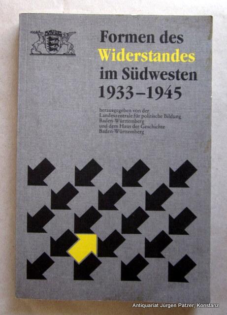 1933-1945. Scheitern und Nachwirken. Herausgegeben von Thomas Schnabel u. Angelika Hauser-Hauswirth. Ulm, Süddeutsche Verlagsgesellschaft, 1994. Mit Abbildungen. 367 S. Or.-Kart.; minimal stockfleckig. (ISBN 3882942002).