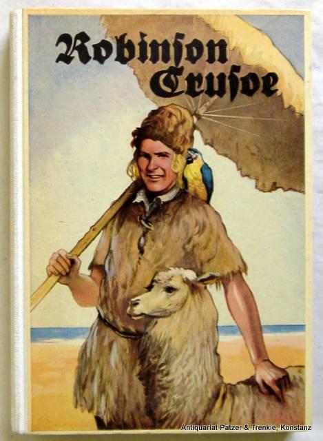 Robinson Crusoe. Für die Jugend neu bearb.: Defoe, Daniel.