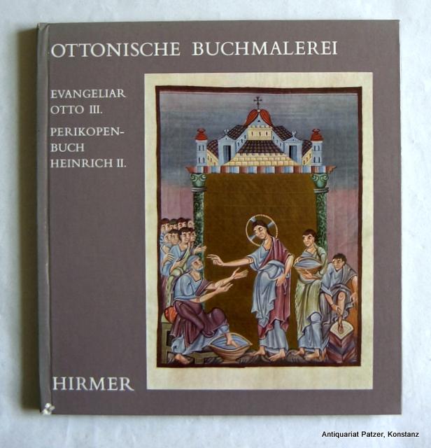 Ottonische Buchmalerei. Evangeliar Otto III. Perikopenbuch Heinrich: Metz, Peter.