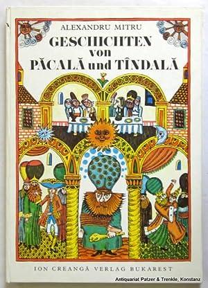 Geschichten von Pacala und Tindala. Aus dem: Mitru, Alexandru.