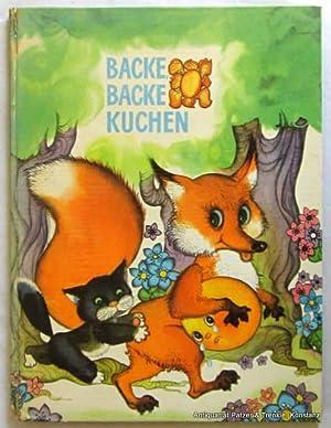 Lettische Kinderreime und Märchen. Riga, Liesma, 1974.: Backe, backe Kuchen.