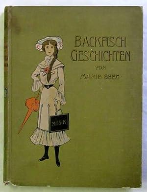 Backfischgeschichten. Berlin, Vlg. Jugendhort, ca. 1910. 159: Beeg, Marie (d.i.
