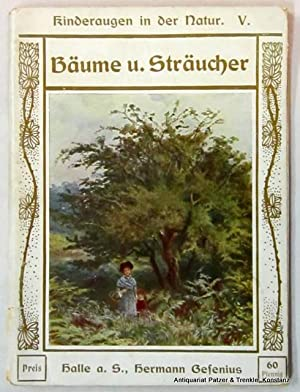 Kinderaugen in der Natur. Fünftes Buch: Bäume: Buckley, Arabella B.