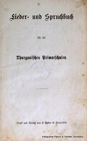 Frauenfeld, Huber, o.J. (ca. 1880). Kl.-8vo. Mit: Lieder- und Spruchbuch