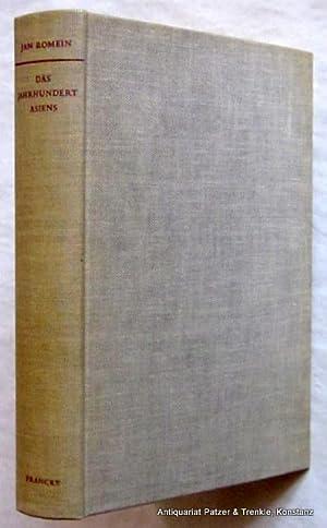 Das Jahrhundert Asiens. Geschichte des modernen asiatischen: Romein, Jan.