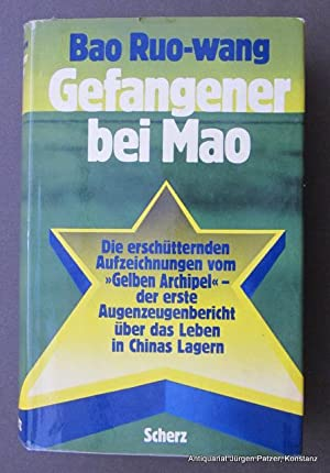 Gefangener bei Mao. Aus dem Amerikanischen von: Ruo-wang, Bao.