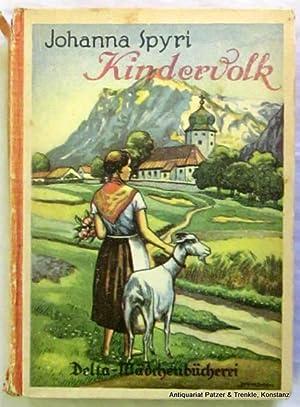 Kindervolk. Rosenresli - In sicherer Hut -: Spyri, Johanna.