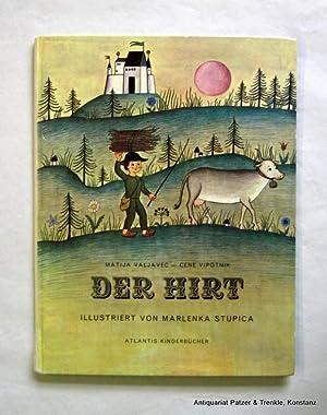 Der Hirt. Ein altes slowenisches Märchen. Übersetzt: Valjavec, Matija u.